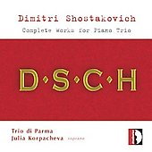Shostakovich: 7 Romances on Poems of Alexander Blok, Piano Trios / Korpacheva, Trio di Parma