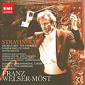 Stravinsky: Oedipus rex, Firebird, Symphonies of Wind Instruments / Welser-M&ouml;st, London PO, et al