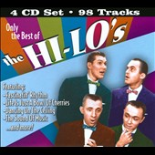 The Hi-Lo's: Only the Best of the Hi-Lo's [Box] *