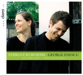 Busoni, Enescu: Sonatas for Violin / Nurit Stark, Cedric Pescia
