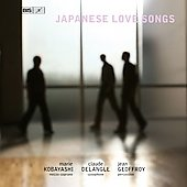 Japanese Love Songs / Kobayashi, Delangle, Geoffroy