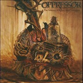 Oppressor: The Solstice of Agony and Corrosion [PA] *
