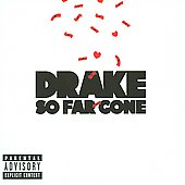 Drake (Rapper/Singer): So Far Gone [EP] [PA]