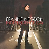 Frankie Negron: Independence Day