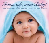 Tr&#228;um s&#252;&aacute;, mein Baby!
