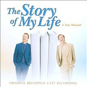 Various Artists: The Story of My Life [Original Broadway Cast]