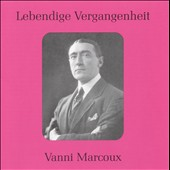 Legendary Voices: Vanni Marcoux