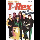 Mickey Finn's T-Rex/T. Rex: Back in Business