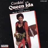 Queen Ida & Her Zydeco Band: Cookin' with Queen Ida