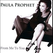 Paula Prophet: From Me to You [EP]
