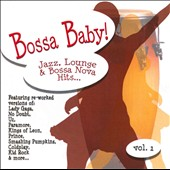 Various Artists: Bossa Baby!, Vol. 1