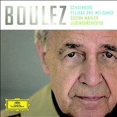 Schoenberg: Pelleas and Melisande / Pierre Boulez