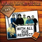Atlanta Rhythm Section: With All Due Respect