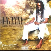 I-Wayne: Life Teachings *