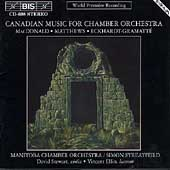 Canadian Music for Chamber Orchestra / Streatfeild