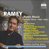 Philip Ramey: Piano Music, Vol. 3 / Stephen Gosling, piano