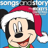 Disney: Songs and Story: Mickey's Christmas Around the World