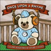 Jammy Jams: Once Upon a Rhyme: Lullaby Renditions of Hip-Hop Classics