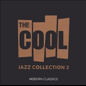 Various Artists: The Cool Jazz Collection, Vol. 2
