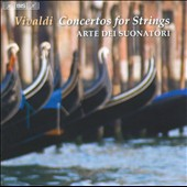 Vivaldi: Concertos for Strings / Arte Dei Suonatori