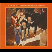 Kim Hill: Christmas Back to You [Digipak]