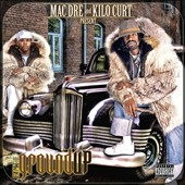 Kilo Kurt/Mac Dre: From the Ground Up [PA]
