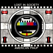 American Pinup/Lost In Society: American Pinup/Lost in Society [Split] [Digipak]