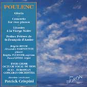 Poulenc: Gloria, Concerto for 2 Pianos, etc / Crispini