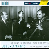 Beaux Arts Trio: Concert 1960 - Maurice Ravel, Johannes Brahms