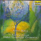 MacDowell, Liszt: Piano Concertos / Watts, Litton, Dallas