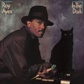 Roy Ayers: In the Dark [Bonus Track]