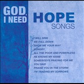 Various Artists: God, I Need Hope Songs