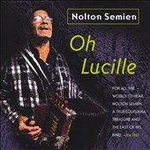 Nolton Semien: Oh Lucille