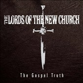 The Lords of the New Church: Gospel Truth [3CD+DVD Box] [Box]