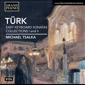 Daniel Gottlob Truk: Easy Keyboard Sonatas 13-24; Piano Sonata (1783) / Michael Tsalka, piano