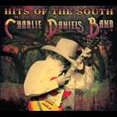 The Charlie Daniels Band: Hits of the South [Digipak]