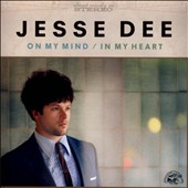 Jesse Dee: On My Mind/In My Heart *