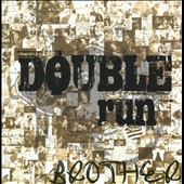 Double Run: Brother
