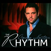 Andy Snitzer: The Rhythm [Digipak]