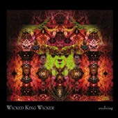 Wicked King Wicker: Evolving