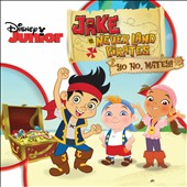 Original Soundtrack: Jake and the Never Land Pirates: Yo Ho, Matey!