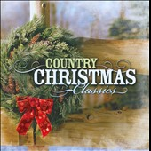 Various Artists: Country Christmas Classics