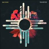 Bad Suns: Transpose EP [EP]
