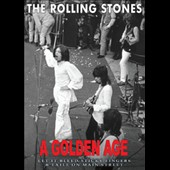 The Rolling Stones: A Golden Age