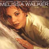Melissa Walker: May I Feel