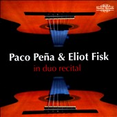 Paco Peña & Eliot Fisk in Duo Recital