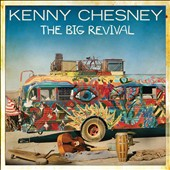Kenny Chesney: The Big Revival *