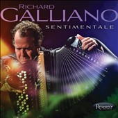 Richard Galliano: Sentimentale *