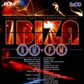 Various Artists: Ibiza AM PM: The Essential Guide to Summer Dance Music
