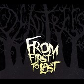 From First to Last: Dead Trees *